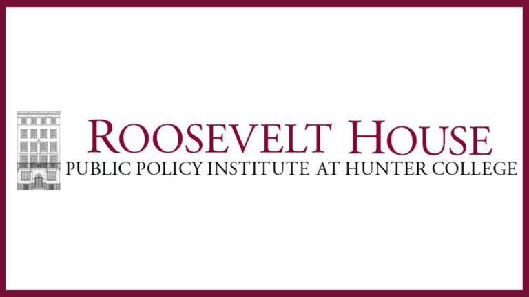 Roosevelt House Public Policy Institute at Hunter College