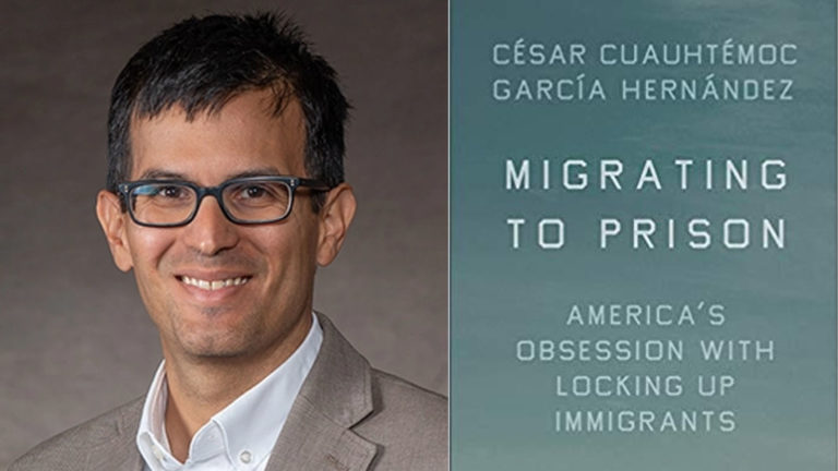 Migrating to Prison author César Cuauhtémoc García Hernández