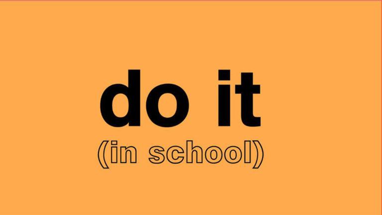 do it (in school)