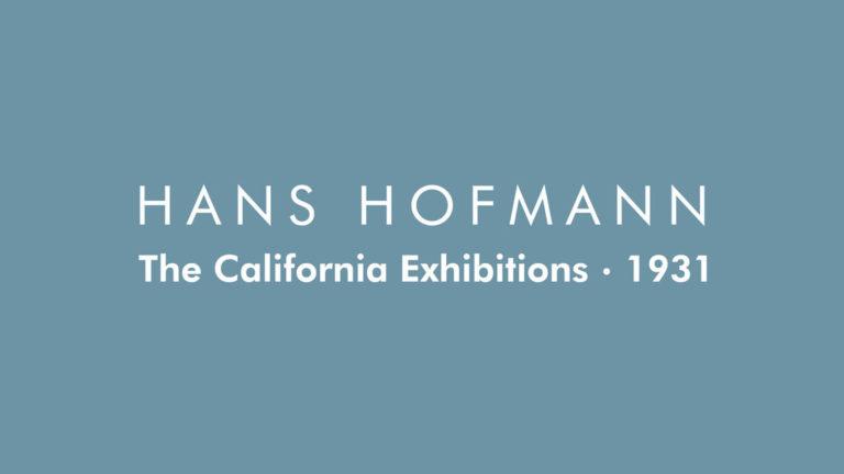 Hans Hofman: The California Exhibitions, 1931